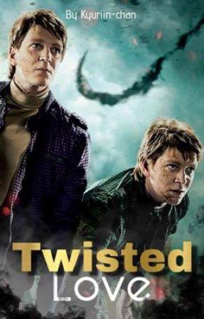 Twisted Love || Weasley Twins by Kyuriin-chan