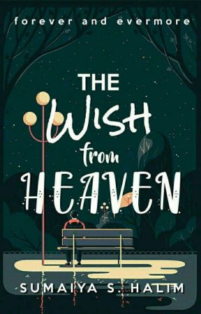 The Wish From Heaven | First Draft by pomalo_