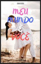 Meu Mundo É Você by LeandroZaran
