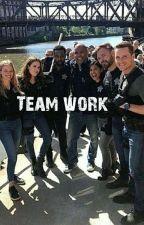 Teamwork ( Chicago Pd One Shots ) by Multiiiifan