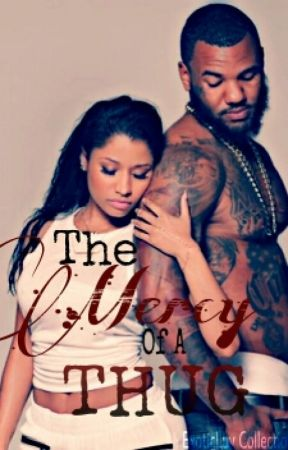The Mercy Of A Thug by ExoticLuv