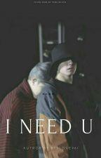 I Need U (Jikook) by clumsy-turtle