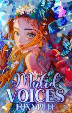 Muted Voices (A BNHA/MHA x OC Fanfic) by FoxyPuff