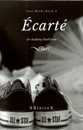 Écarté (Lost Birds Book 4) by XBlaireX