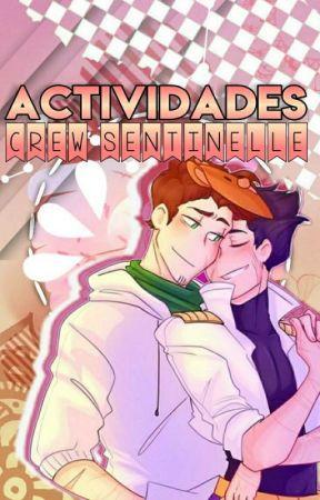 ACTIVIDADES         by SENTINELLE_VEGETTA