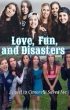 Love, Fun, and Disasters (Book 2) by simplyinspiration44