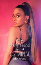 My Girlfriend is a Criminal with a Class (Ally×You) by Code27xxx
