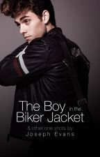 The Boy in the Biker Jacket & Other One Shots by Joseph_Evans