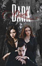 dark |legacies| completed.  by ninithewriter