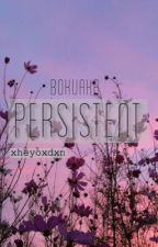 Persistent | BokuAka (completed) by xheyoxdxn