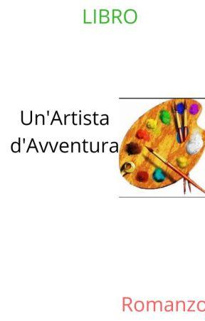 Un'artista d'avventura by IMDS98