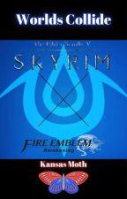 Worlds Collide: Elder Scrolls V: Skyrim x Fire Emblem: Awakening by KansasMoth