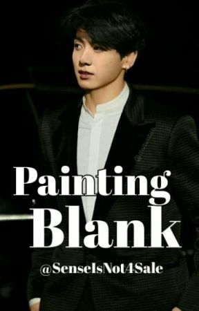 Painting Blank (BTS Jeon Jungkook) by SenseIsNot4Sale