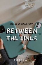 ✓ | BETWEEN THE LINES | Draco Malfoy by fhreyachaes