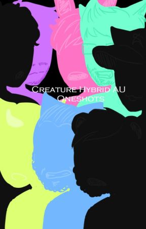 Creature Hybrid AU Oneshots by mintberrysunrise