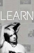 LEARN//Billie Eilish by billie_is_my_baby