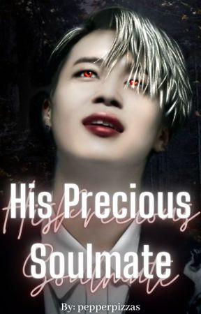 His Precious Soulmate   P.JM ✔ by pepperpizzas