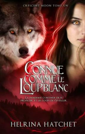 Connue comme le loup blanc by helrina2