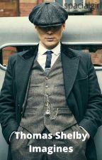 Thomas Shelby Fanfics by allergictotoothpaste