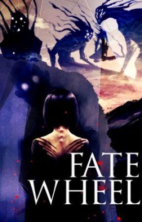 Fate Wheel   Naruto Fanfiction by megumiiseyelashes
