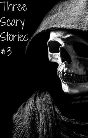 Three Scary Stories #3 by SayAO25