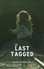Last Tagged by MissTummelisa