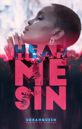 Hear Me Sin by UrbanQueen