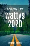 My Journey To The Wattys 2020 cover