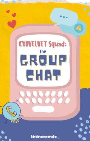 (on hold) EXOVELVET Squad: The Group Chat by kireinaonnanoko_