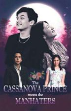 The Casanova Prince meets the Manhaters by MsKaoyan11