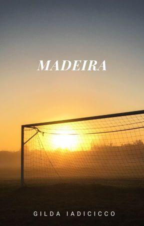 MADEIRA (versione italiana) by Gilda1adi
