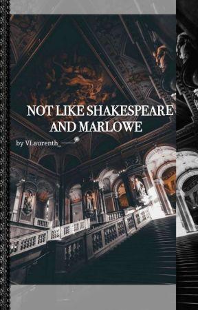 Not Like Shakespeare and Marlowe ✨ Hunkai ✔ [SHORT STORY] by VLaurenth_