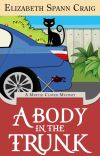 A Body in the Trunk :  Myrtle Clover Book 12 cover