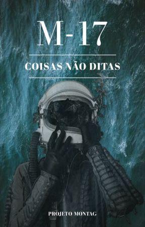 M-17 Coisas Não Ditas by ProjetoMontag