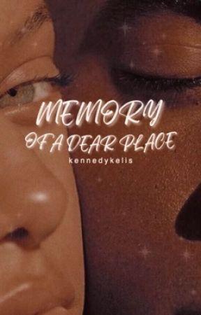Memory of a Dear Place by kennedykelis