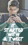 It Started With A Tweet (One Direction // Zayn Malik Story) cover