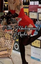 The Underground - 3RACHA by escapethe_gayships