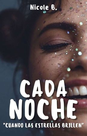 Cada Noche. by Love_Reader22