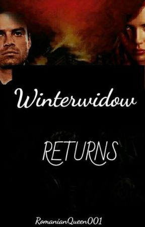 WinterWidow: RETURNS by RomanianQueen001