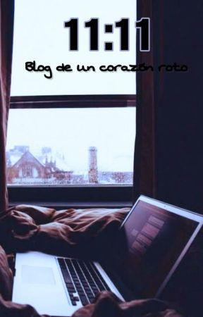 11:11 Blog de un corazón roto by iFhers19