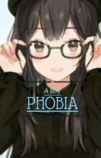 The Boy Phobia by Joanna_Stories101