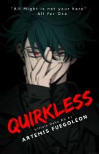 Quirkless (Villain!Deku AU) by angelsunrise