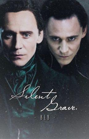Silent Grave - Loki & Thomas Sharpe fanfiction by BebLovesLoki