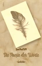 Die Poesie der Worte by Lovepoet1984