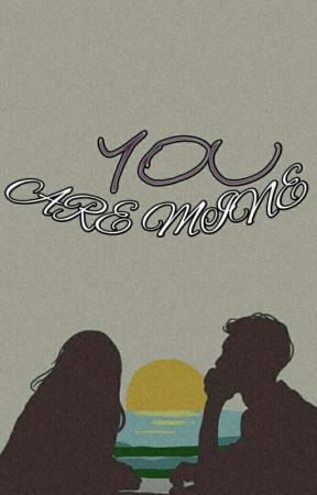 YOU ARE MINE [END] by Zahiratsryaa