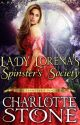 Regency Romance: Lady Lorena's Spinster's Society ( #1, The Spinster's Society) by