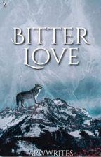 Bitter Love [BxB] by apwwrites