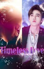 Timeless Love {Suho- Tú} by GalaxyYumiko