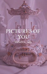 Pictures of you (METALLICA, Jameson, TERMINADA) cover