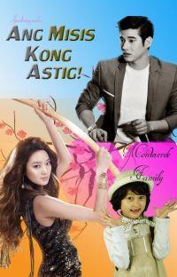 Ang Misis Kong Astig! cover